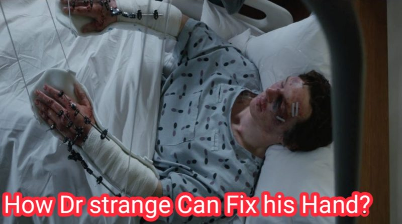 How Dr Strange Can Fix his Hands