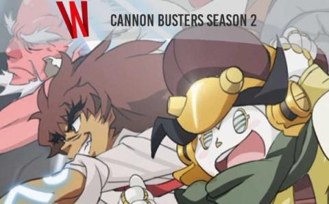 Netflix Cannon Busters Season 2 Renewal Status & Release Date