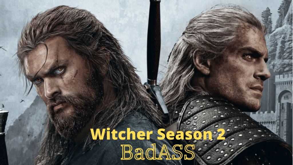 How The Witcher Season 2 will be a BadASS Season of all Time and Better Than Season 1