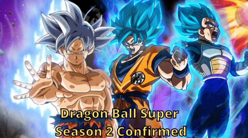 Dragon Ball Super Season 2 Confirmed