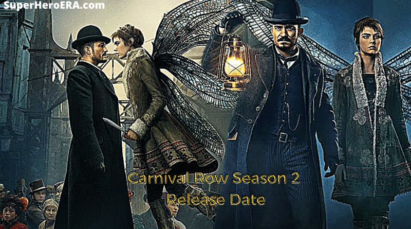 From Carnival Row Season 2 Release Date To The Plot of Season 2