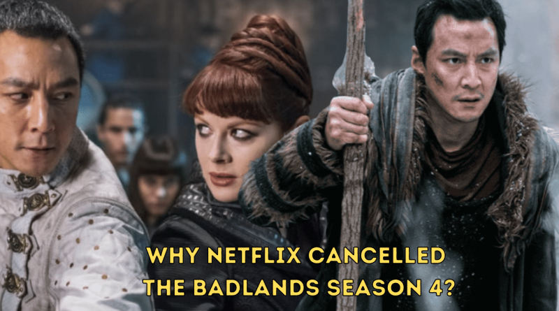 Netflix Cancelled Into the Badlands Season 4