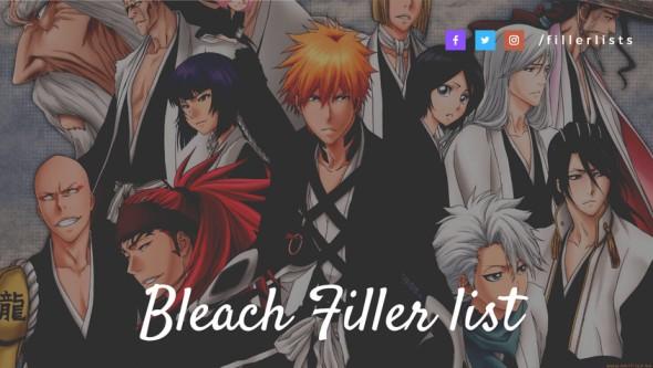 Bleach Filler Guide