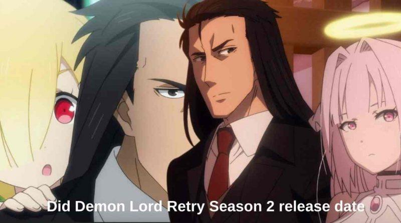 Did Demon Lord Retry Season 2 release date