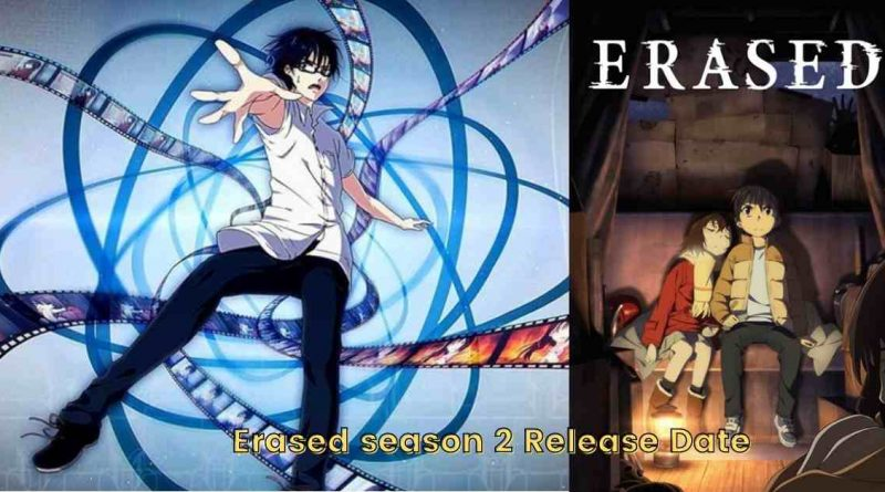 Erased season 2 Anime update & release date